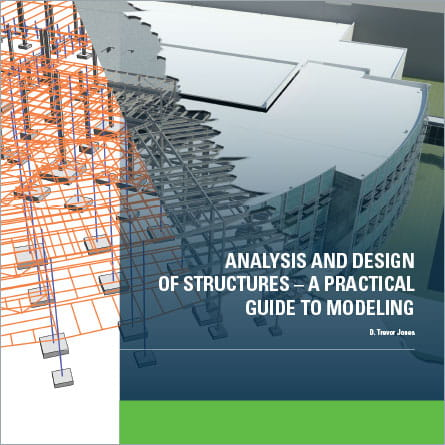 Analysis and Design of Structures - A Practical Guide to Modeling