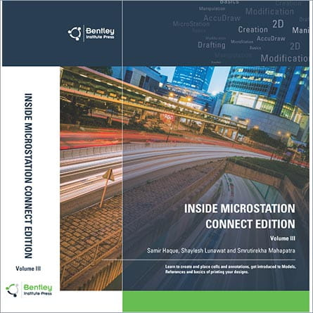 Inside MicroStation CONNECT Edition Volume III