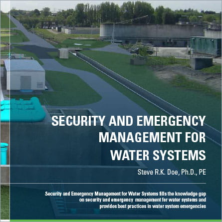 Security and Emergency Management for Water Systems