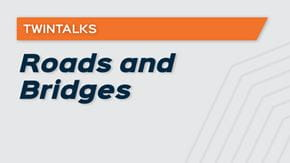 TwinTalks - Roads and Bridges