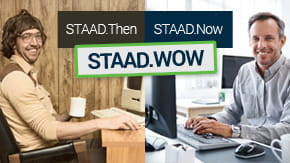 STAAD.Then STAAD.Now STAAD.WOW